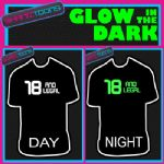18th BIRTHDAY GIFT  GLOW IN THE DARK PRINTED TSHIRT - 150807931804